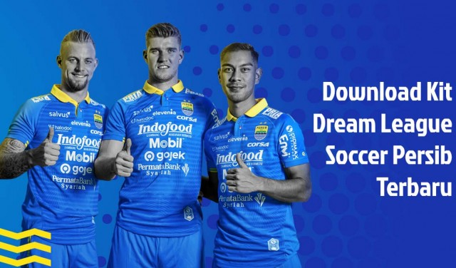 Download kit dream league soccer persib terbaru